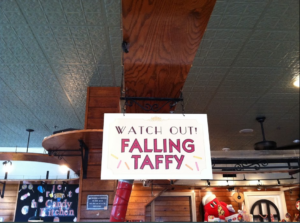 watch out for taffy